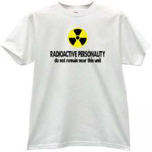 RADIOACTIVE PERSONALITY Cool T-shirt in white