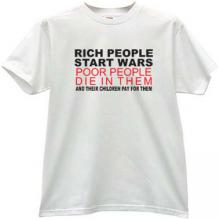 Rich People Start Wars Cool T-shirt in white