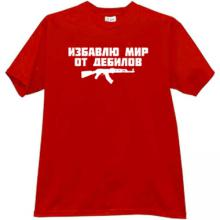Rid the World of Morons AK47 Russian Funny T-shirt in red