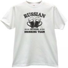 Russian Official Drinking Team Funny t-shirt in white