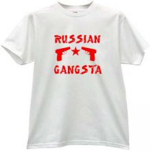 RUSSIAN GANGSTA Cool T-shirt in white
