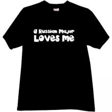 A RUSSIAN MAJOR LOVES ME Cool T-shirt in black