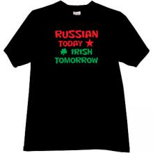Russian Today - Irish Tomorrow Funny T-shirt in black