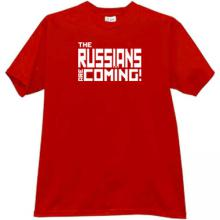The RUSSIANS are Coming! Cool T-shirt in red