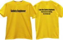 Safety Engineer Funny T-shirt in yellow