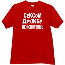 By sex will not spoil friendship - Funny russian t-shirt in red