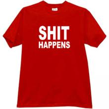 SHIT HAPPENS Funny T-shirt in red