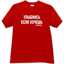 Smile if want (me) Funny Russian T-shirt in red