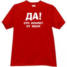 Yes! It stinks from me! Funny Russian T-shirt in red