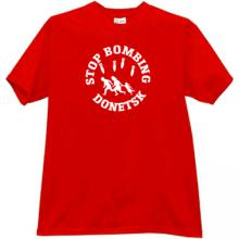 Stop Bombing Donetsk War T-shirt in red