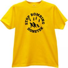 Stop Bombing Donetsk War T-shirt in yellow