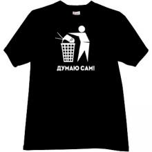 Think Independently Funny Russian T-shirt in black