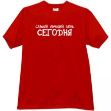 Today is the best day! Funny Russian T-shirt in red