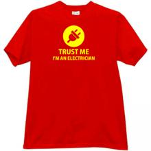 Trust me Im an Electrician Funny T-shirt in red