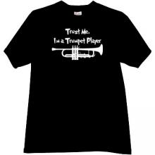 Trust Me, Im a Trumpet Player T-shirt in black