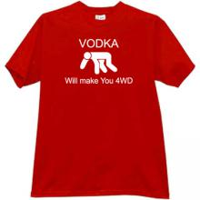 Vodka Will make You 4WD Funny T-shirt in red