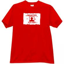 WANTED $25000 Cool T-shirt in red