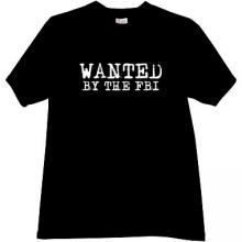 WANTED BY THE FBI Cool T-shirt in black