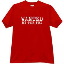 WANTED BY THE FBI Cool T-shirt in red
