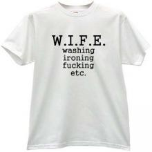 WIFE Funny t-shirt in white