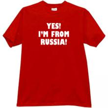 Yes! Im From Russia Cool Russian T-shirt in red