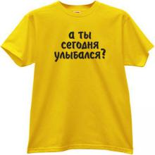 You smiled today? Funny Russian T-shirt in yellow